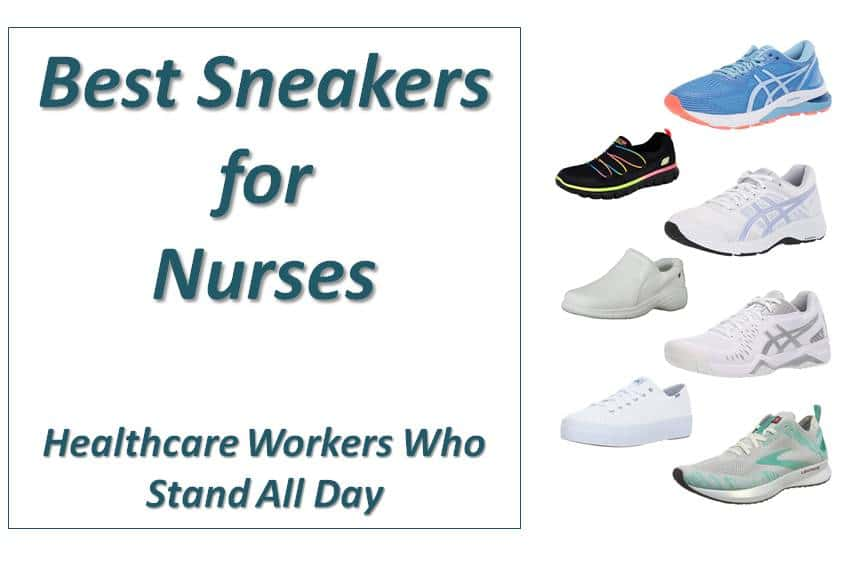 13 Best Sneakers for Nurses and Other Healthcare Workers