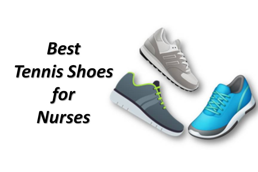 Best Tennis Shoes for Nurses