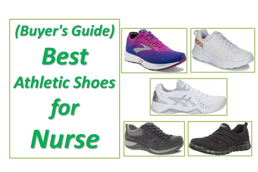 10 Best Athletic Shoes for Nurses (Reviews & Guide) in 2020