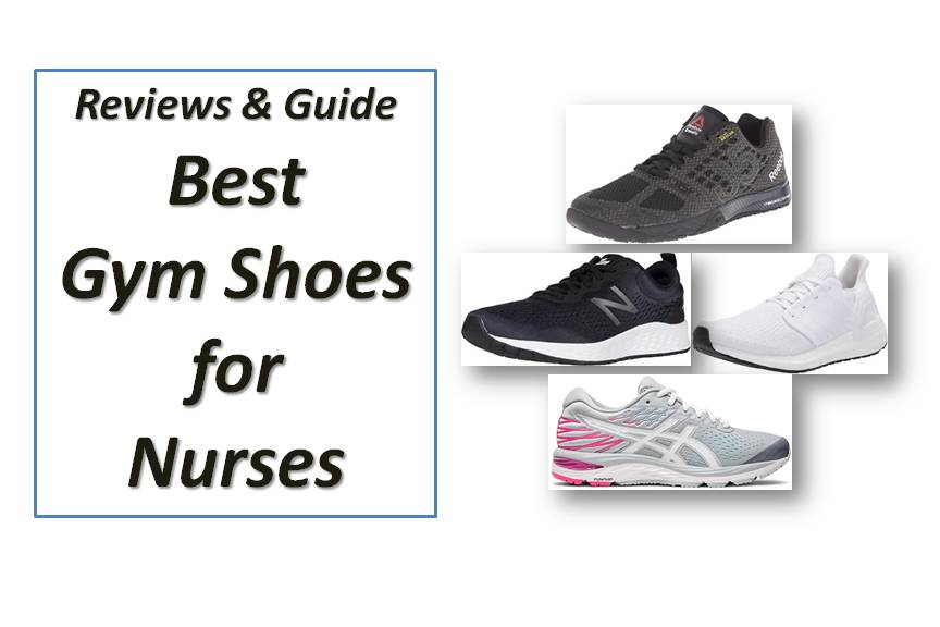 10 Best Gym Shoes for Nurses (Reviews and Guide) In 2021