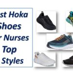 Best Hoka Shoes For Nurses-Can Take Comfort to the Next Level