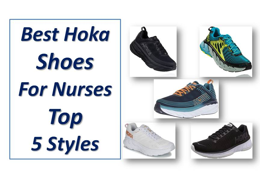 Best Hoka Shoes For Nurses