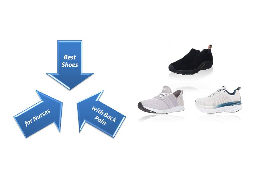 The 9 Best Shoes for Nurses with Back Pain Reviews & Guide 2020