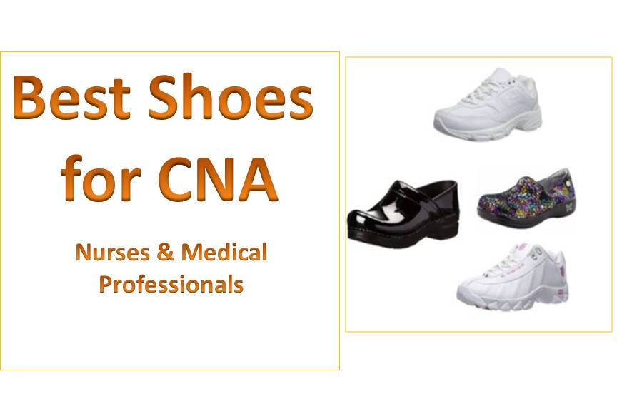 Best Shoes for CNA