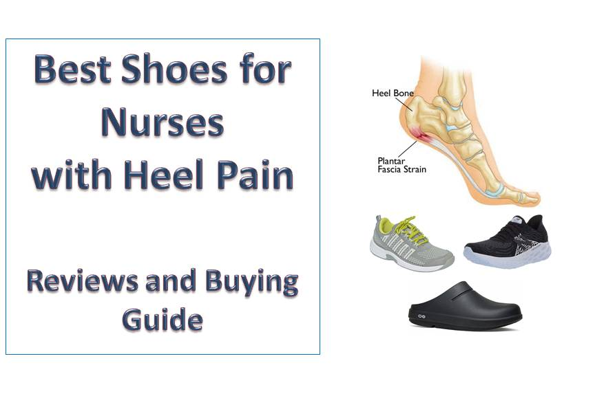 Best Shoes for Nurses with Heel Pain
