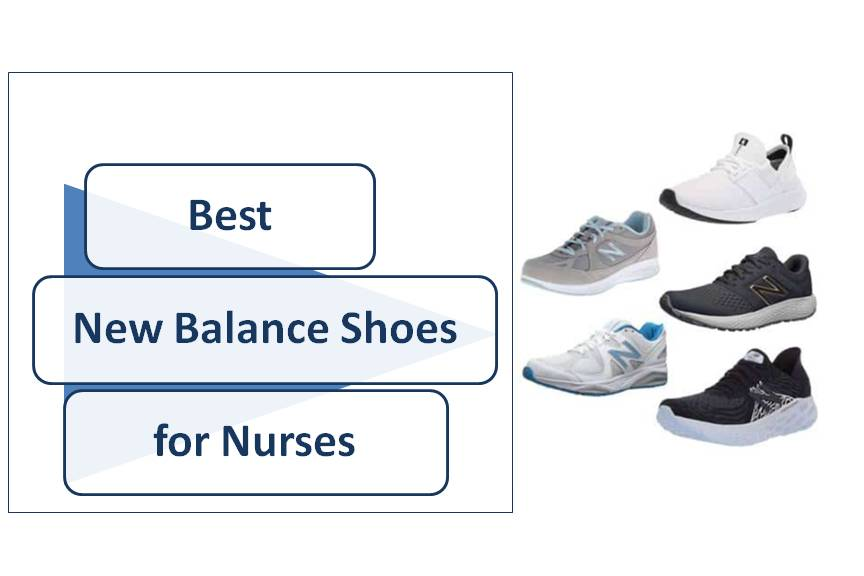 9 Best New Balance Shoes for Nurses (Sneakers) – Reviews