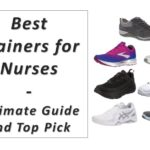 Best Trainers for Nurses – Ultimate Guide and Top Pick