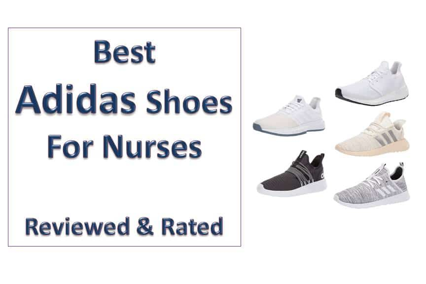 8 Best Adidas Shoes for Nurses - Reviews & Buyers Guide