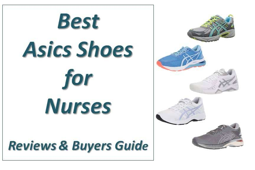 8 Best Asics Shoes for Nurses and Healthcare Workers