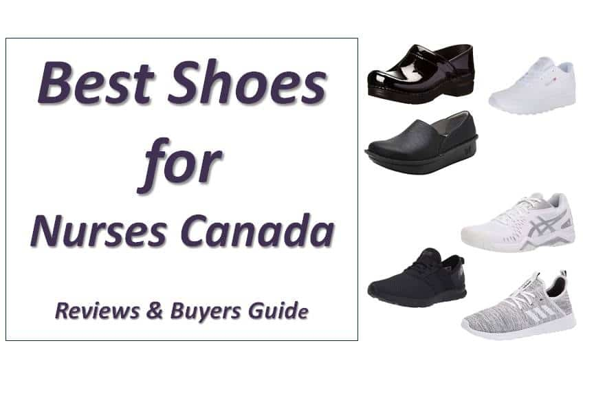 Best Shoes for Nurses Canada