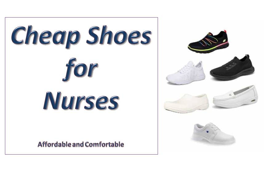 Top 8 Cheap Shoes for Nurses – Affordable and Comfortable