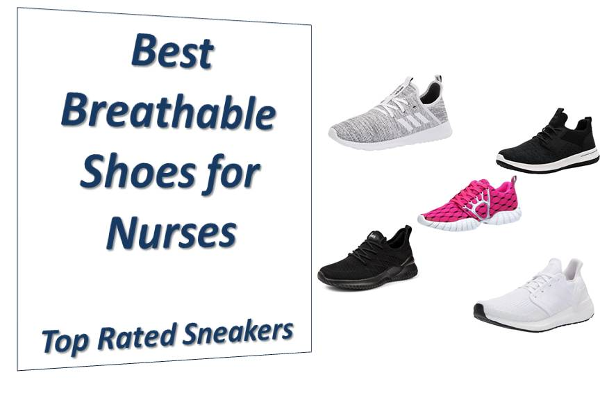 Best Breathable Shoes for Nurses - Top Rated Sneakers