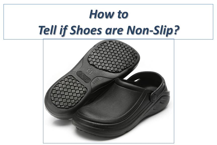 How to tell if Shoes are Non-Slip?
