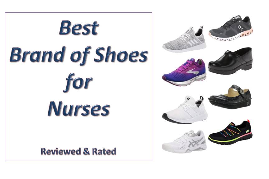Top 9 Best Brand of Shoes for Nurses - Reviews & Buyers Guide