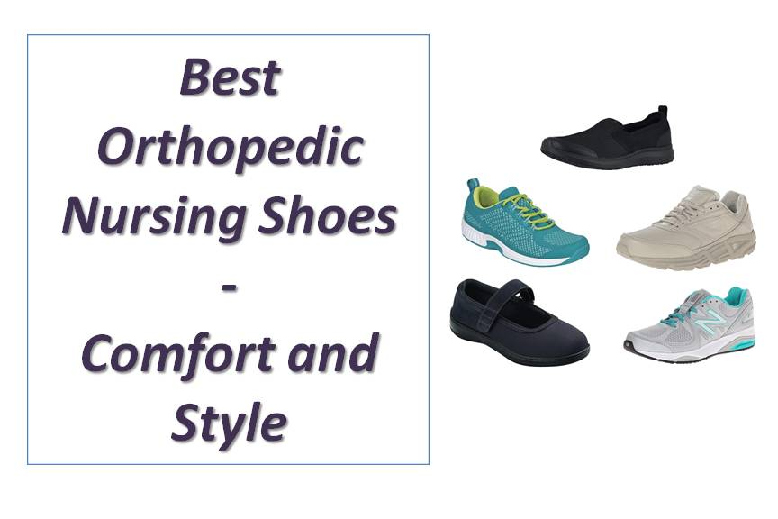 8 Best Orthopedic Nursing Shoes - Comfort and Style